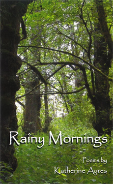 Katherine Ayres Writer Rainy Mornings Poetry